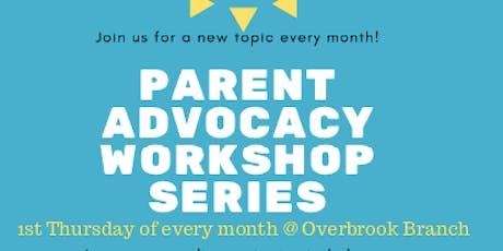 Parent Advocacy Workshop Series:  Parent Advocacy 101 tickets