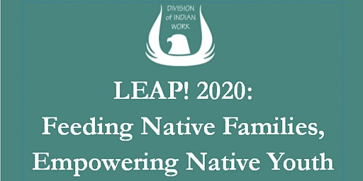 LEAP! 2020: Feeding Native Families, Empowering Native Youth