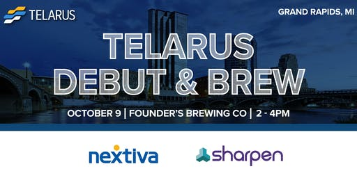 Telarus Debut and Brew with Nextiva and Sharpen- Grand Rapids, MI