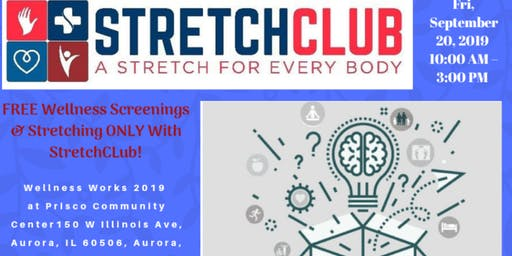 StretchClub ~ Wellness Works 2019 FRI. 9/20 10a-3p FREE Wellness Screening