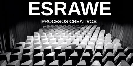 ESRAWE.  Procesos Creativos tickets