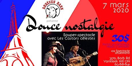 Souper-spectacle DOUCE NOSTALGIE avec Les Castors célestes billets