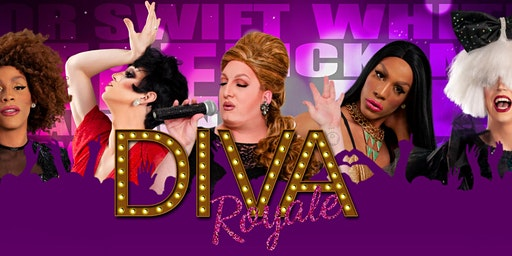 Diva Royale Drag Queen Show