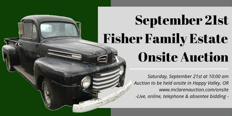 September 21st Fisher Family Estate Onsite Auction tickets