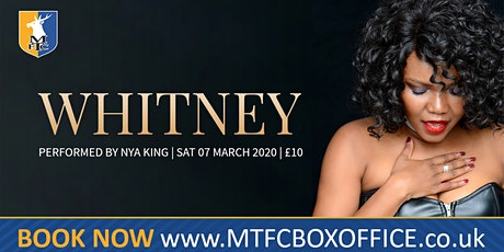 A Tribute to Whitney Houston with Nya King tickets