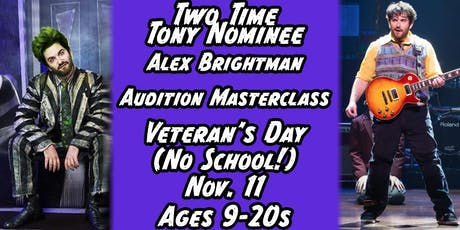 Two Time Tony Nominee, Alex Brightman's Audition Masterclass! (BEETLEJUICE, SCHOOL OF ROCK)! tickets