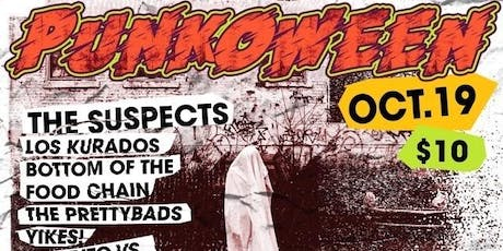 Punk-O-Ween: The Suspects, Los Kurados, Bottom of the Food Chain + more! tickets