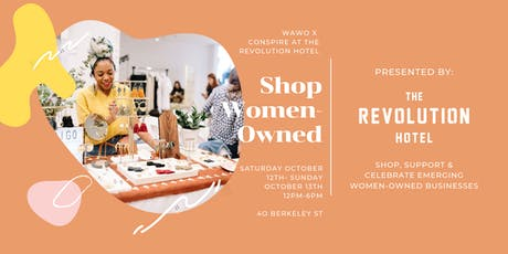 We Are Women Owned x The Revolution Hotel: Shop, Support & Celebrate Women-Owned tickets