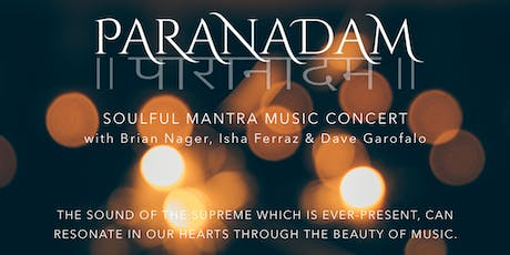 ParaNadam: A Candlelit Soulful Mantra Music Concert tickets