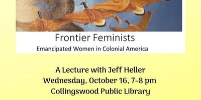 Frontier Feminists: Emancipated Women in Colonial America