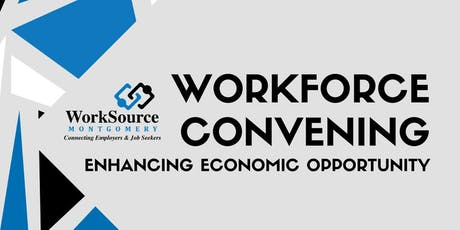 Workforce Convening - Enhancing Economic Opportunity tickets