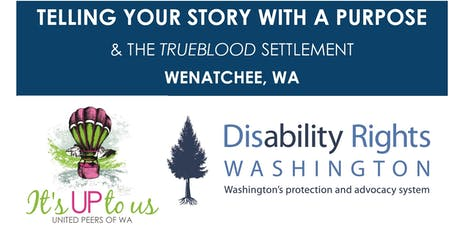 Telling Your Story with a Purpose: Wenatchee tickets