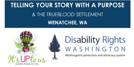 Telling Your Story with a Purpose: Wenatchee