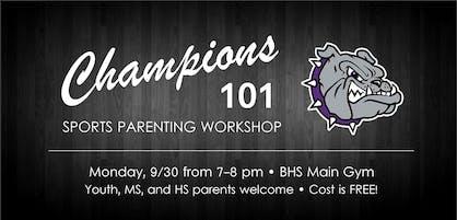 Champions 101 Sports Parenting Workshop featuring Travis Daugherty