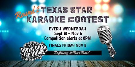 Texas Star Karaoke Contest - Round 2 - Week 6 tickets