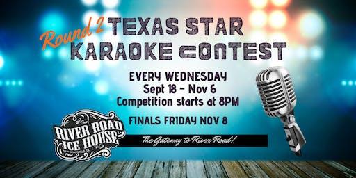 Texas Star Karaoke Contest - Round 2 - Week 1