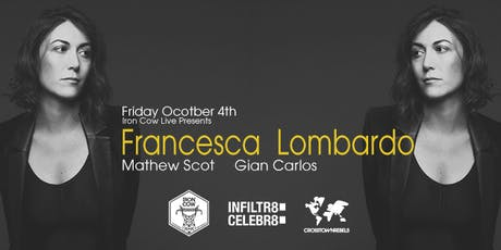 Iron Cow Live Presents Francesca Lombardo tickets