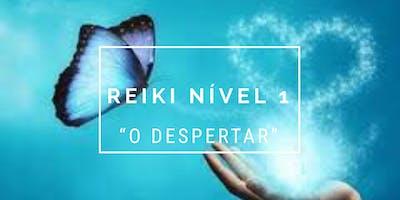 """Reiki Nível 1 - """"O DESPERTAR"""""""