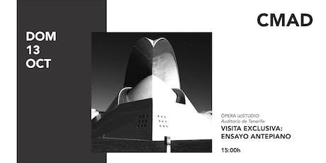 Visita Exclusiva Ensayo Antepiano Ópera de Tenerife entradas