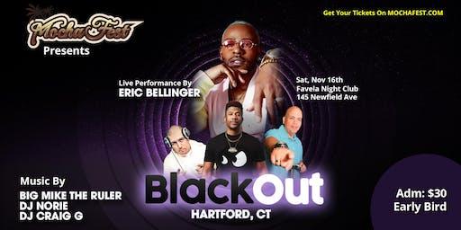 Black Out Hartford, CT (Mocha Fest)