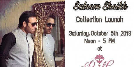 Launch Exhibition of Saleem Sheikh Men Collection tickets