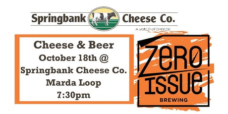 Cheese & Beer - Springbank Cheese & Zero Issue tickets