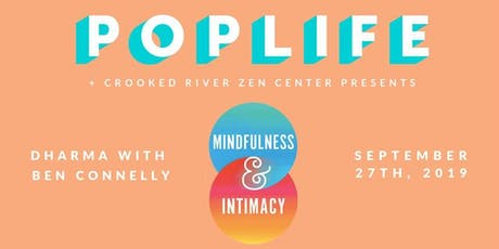Dharma Talk with Ben Connelly: Mindfulness and Intimacy tickets