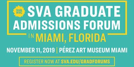 SVA Graduate Admissions Miami, FL Forum tickets