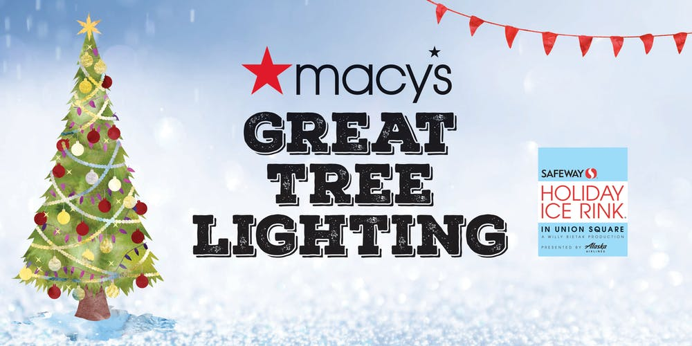 Macys Hours Christmas Eve 2019.2019 Macy S Tree Lighting At The Safeway Holiday Ice Rink In Union Square