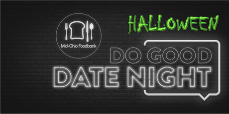 Do Good Date Night: Halloween Edition @Mid-Ohio Foodbank tickets