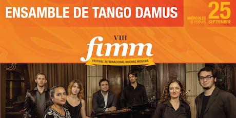 Ensamble de Tango DAMus (Argentina) entradas