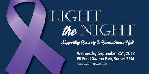 Light the Night Supporting Recovery and Remembrance Vigil