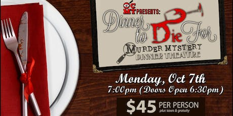 Dinner to Die for...Mystery Dinner Theater Event tickets