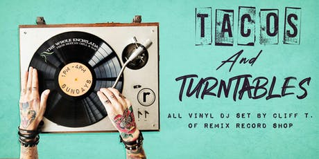 Tacos & Turntables tickets