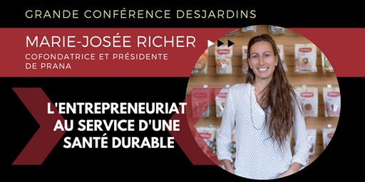 Grande conférence Desjardins: Marie-Josée Richer, PRANA