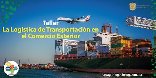 """Taller """"La Logística de Transportación en el Comercio Exterior"""
