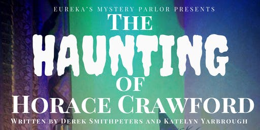 The Haunting of Horace Crawford