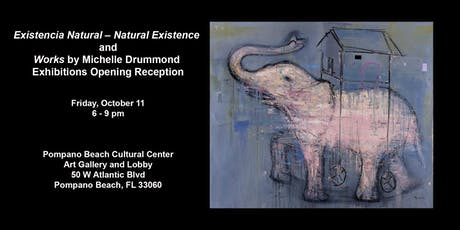 Existencia Natural – Natural Existence and Works Exhibitions Opening Reception tickets