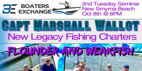 2nd Tuesday Fishing Seminar Boaters Exchange New Smyrna Beach w Capt Marshall Wallot tickets
