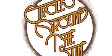 Circles Around The Sun tickets