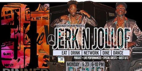 King Put On's Jerk & Jollof 31st Birthday Dinner Party tickets