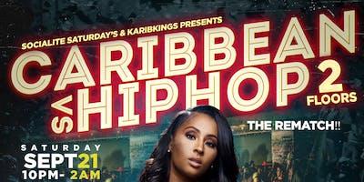 Socialite Saturday's Reggae Vs HipHop Pt