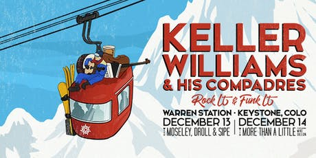 Keller Williams and His Compadres Friday, Dec. 13th and Saturday, Dec. 14th 2019 tickets