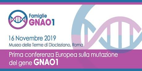 Prima conferenza europea sulla mutazione del gene GNAO1 biglietti