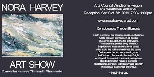 """Consciousness Through Elements"" Solo Art Show by Nora Harvey"