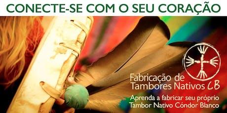 TAMBORES NATIVOS CB: Fabricação - São Paulo/SP ingressos