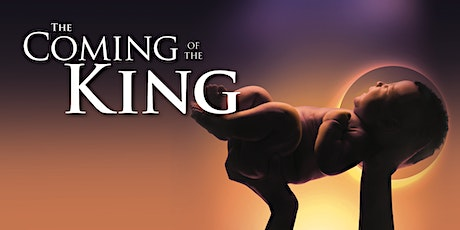 The Coming of the King tickets