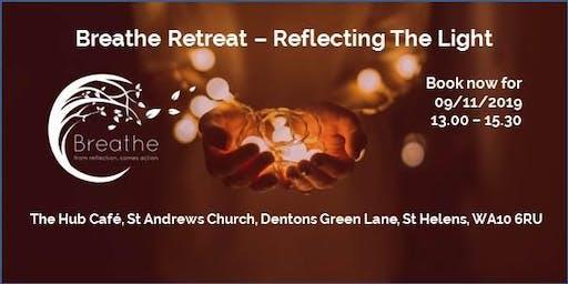 Breathe Retreat - Reflecting The Light, 09/11/19