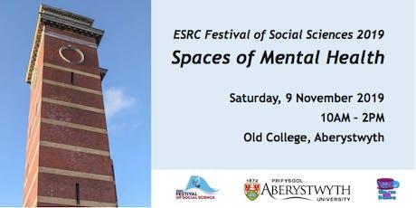 ESRC Festival of Social Sciences 2019: Spaces of Mental Health tickets