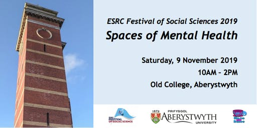 ESRC Festival of Social Sciences 2019: Spaces of Mental Health